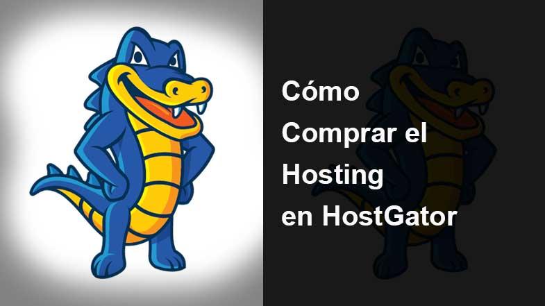 Cómo Comprar el Hosting en HostGator
