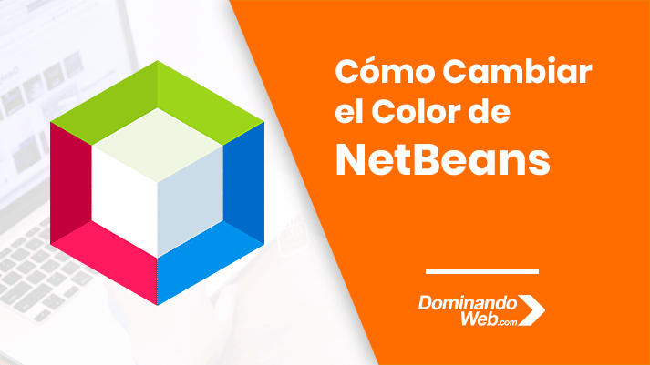 Cómo Cambiar el Color de NetBeans a Oscuro
