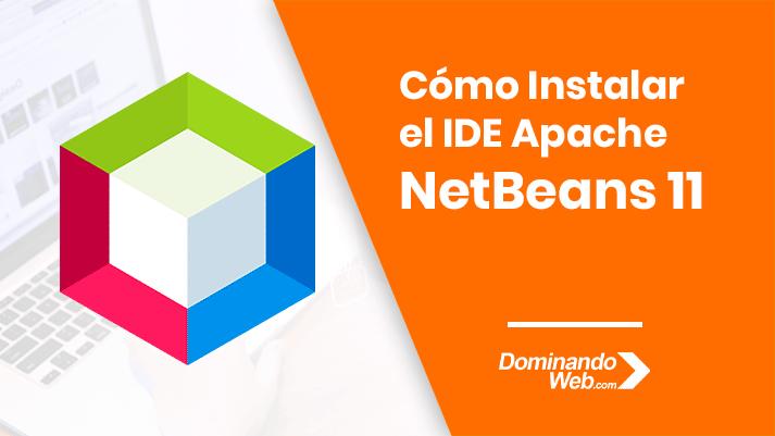 Cómo Descargar e Instalar el IDE NetBeans