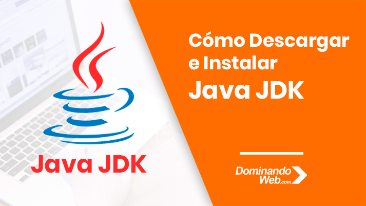 Descargar Java JDK – Java Development Kit