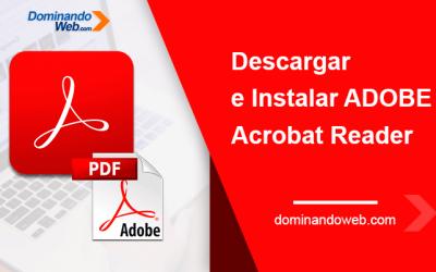 Descargar e Instalar Adobe Acrobat Reader DC