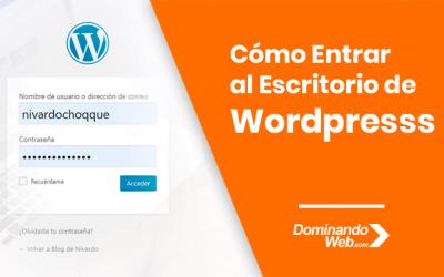 Cómo Entrar al Escritorio de WordPress