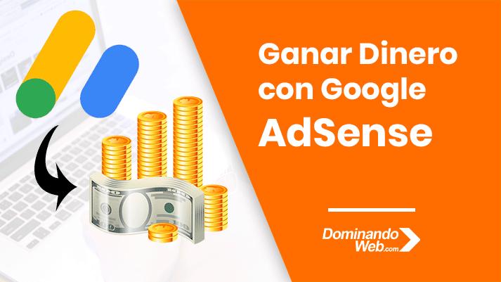 Cómo GANAR DINERO con Google AdSense